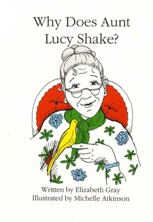 Book Cover for Why Does Aunt Lucy Shake?